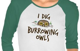T-Shirt Tuesday: I Dig Burrowing Owls