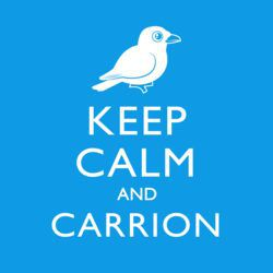 Keep Calm & Carrion (crow)