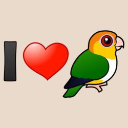 I Love White-bellied Parrots