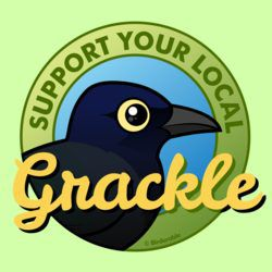 Support Your Local Grackle