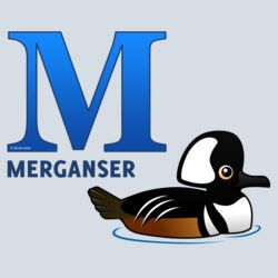 M is for Merganser